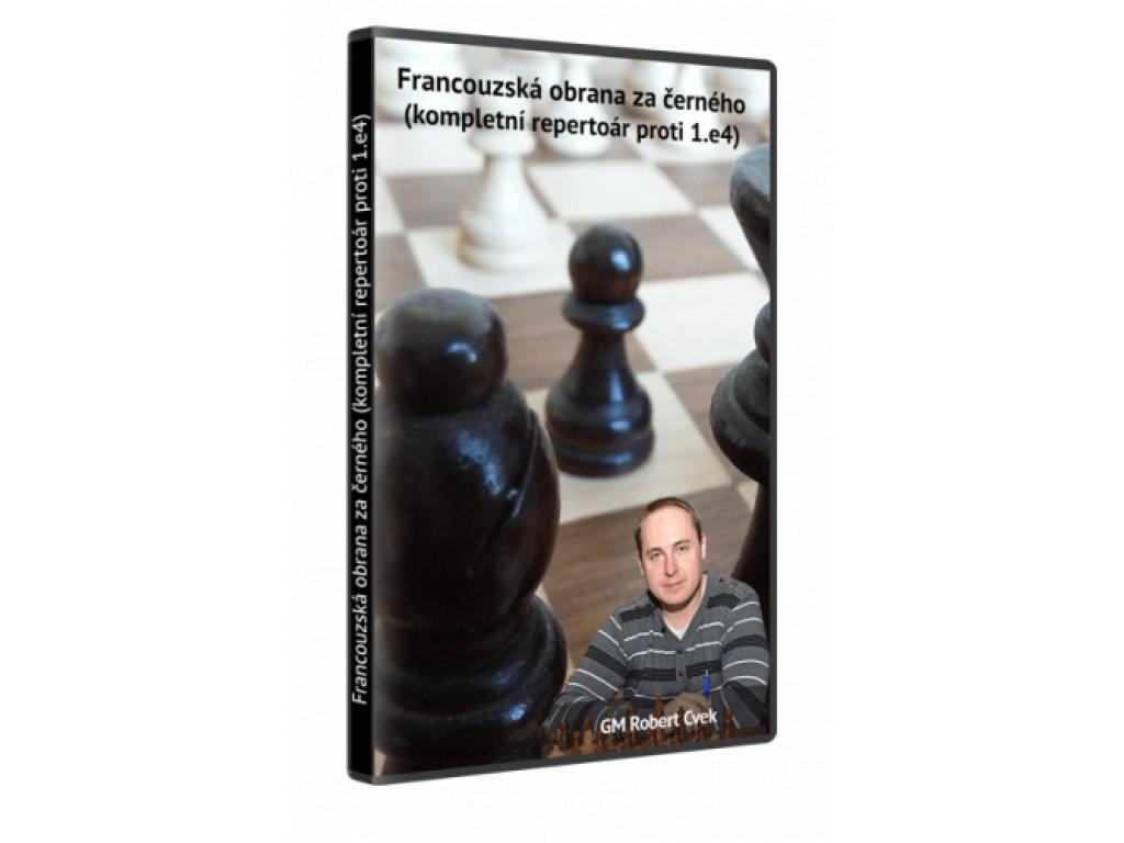 Francouzská obrana za černého od Roberta Cveka (kompletní repertoár proti 1.e4) - video ke stažení