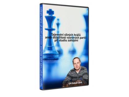 Tajemství silných hráčů aneb důležitost vzorových partií při studiu zahájení - Robert Cvek ( video ke stažení )